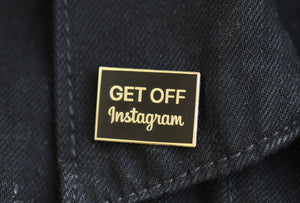 GET OFF Instagram pin