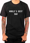 World's Best Dad T-Shirt - Five Dollar Tee Shirts