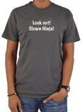 Look Out! Clown Ninja! T-Shirt