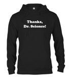 Thanks Dr. Science T-Shirt