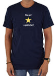 You Get a Gold Star T-Shirt