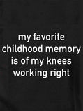 My favorite childhood memory T-Shirt
