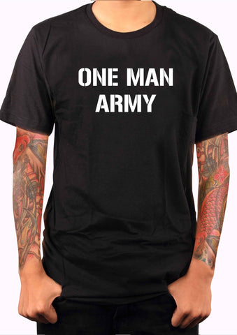 One Man Army T-Shirt - Five Dollar Tee Shirts