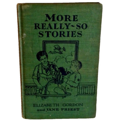 Antique Book Children More Really So Stories 1929 First Edition Elizabeth Gordon