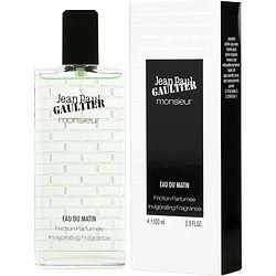 JEAN PAUL GAULTIER MONSIEUR EAU DU MATIN by Jean Paul Gaultier - INVIGORATING FRAGRANCE 3.3 OZ