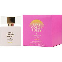 KATE SPADE LIVE COLORFULLY SUNSET by Kate Spade - EAU DE PARFUM SPRAY 3.4 OZ