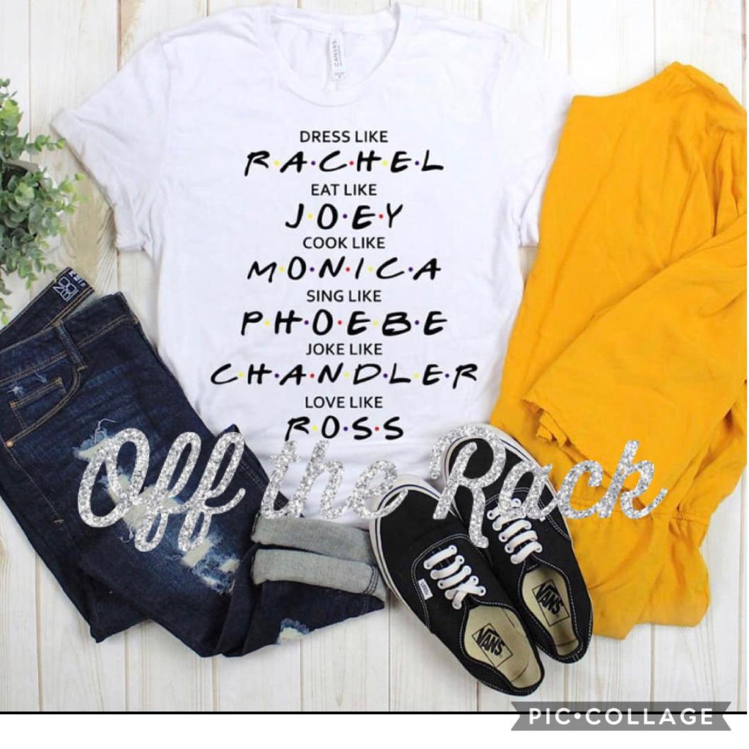 Joey Monica Rachel Tee Shirt
