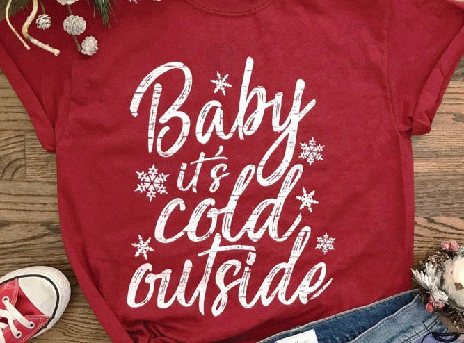 Baby its's cold outside