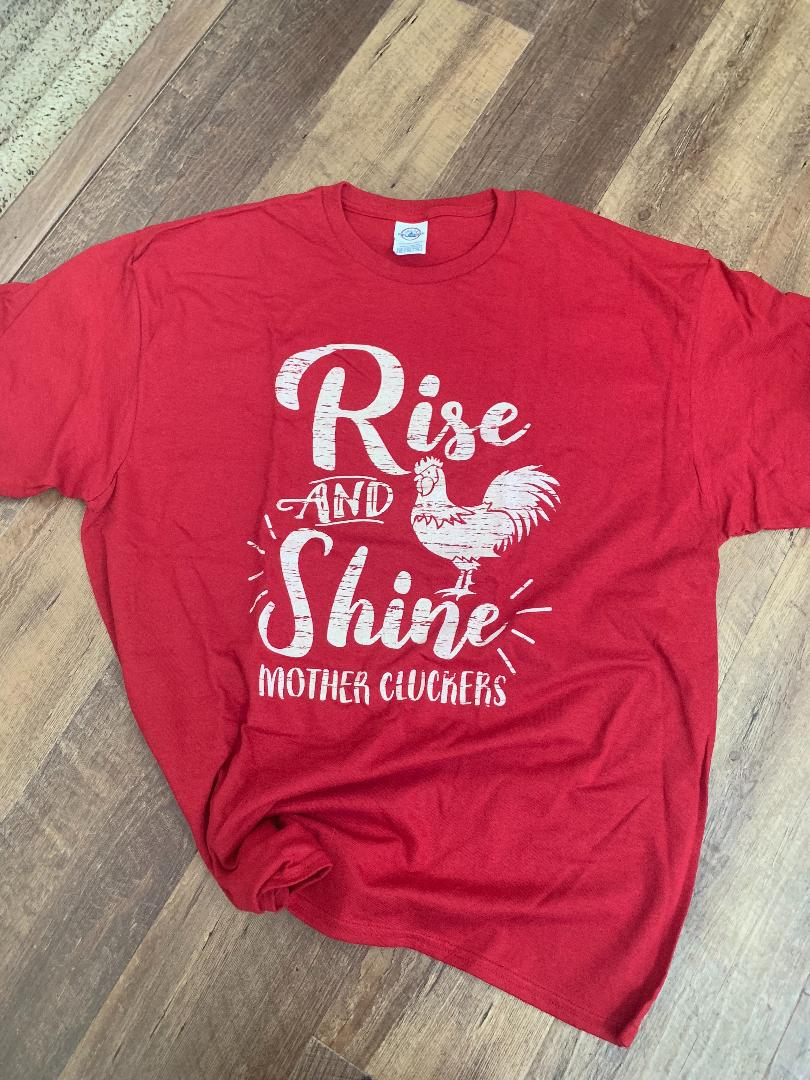 Rise and Shine Tee Shirt