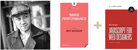 Mat Marquis, Image Performance, and JavaScript for Web Designers