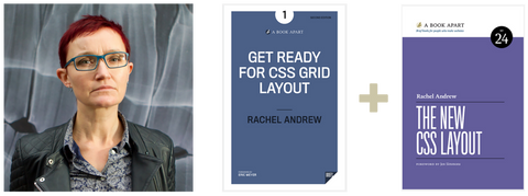 Rachel Andrew, Get Ready for CSS Grid Layout, and The New CSS Layout