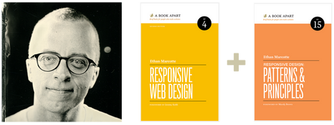 Ethan Marcotte, Responsive Web Design, and Responsive Design: Patterns & Principles