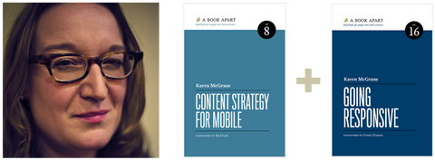 Karen McGrane, Content Strategy for Mobile, and Going Responsive