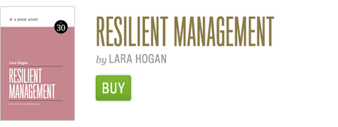 Buy Resilient Management by Lara Hogan now