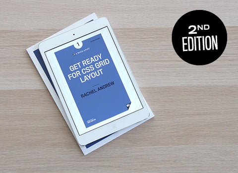 Second edition of Get Ready for CSS Grid Layout, in ebook and print