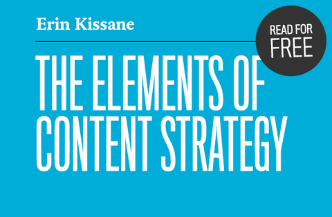Read The Elements of Content Strategy for free!