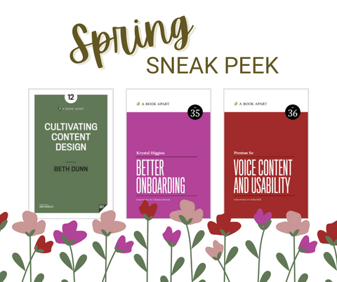 Cultivating Content Design, Better Onboarding, and Voice Content and Usability book covers with purple and red flowers below.