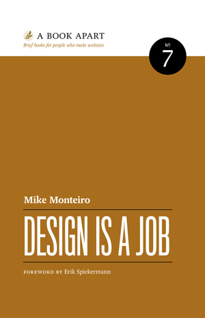 Image result for design is a job mike monteiro