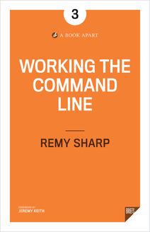 Working the Command Line