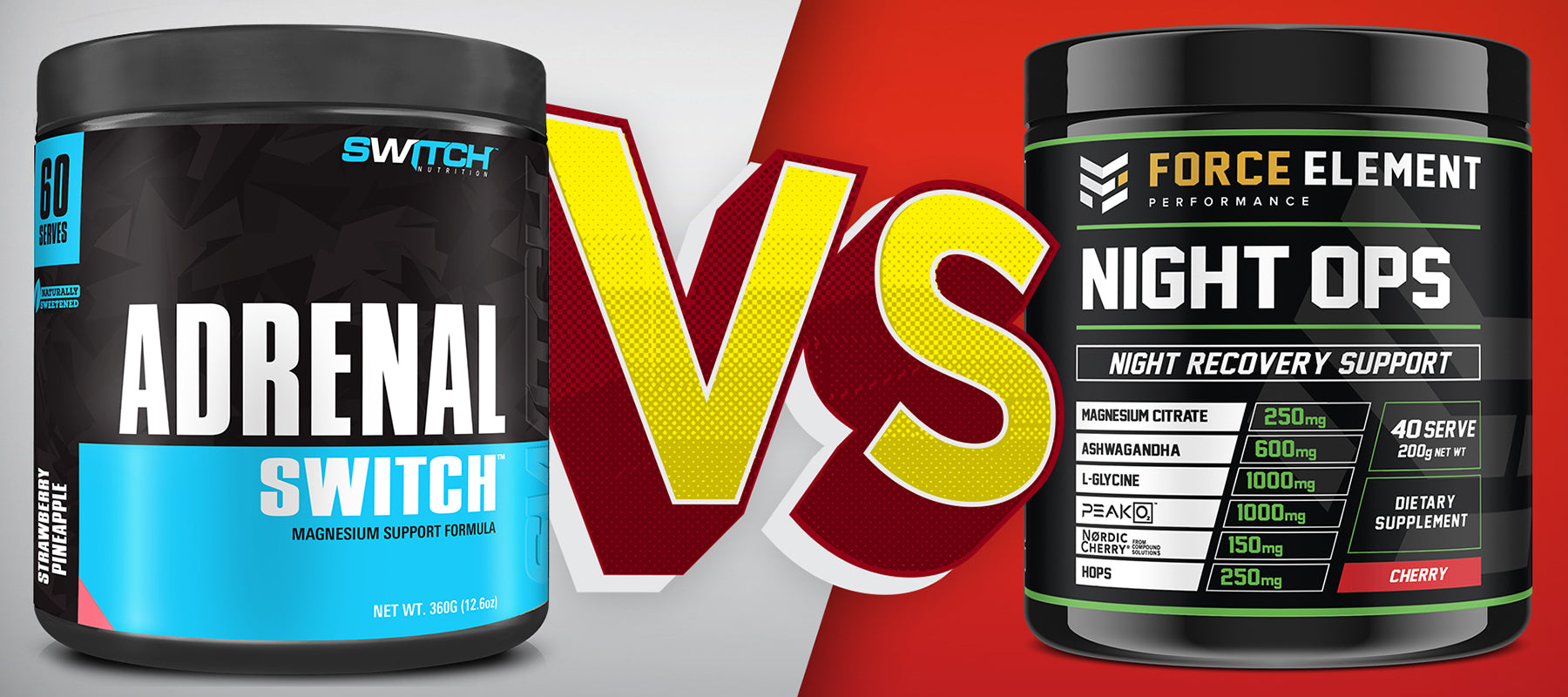 Force Element Performance Night Ops v Switch Nutrition Adrenal Switch | SUPPWARS