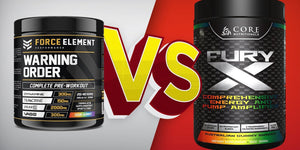 Force Element Warning Order v Core Nutritionals Fury X | SUPPWARS