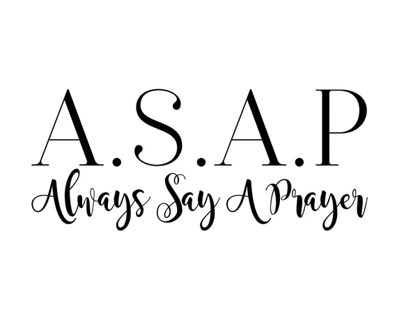 Always Say A Prayer - SVG, PNG, DXF