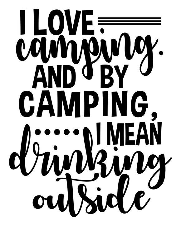 Camping & Drinking Outside- SVG, PNG, DXF