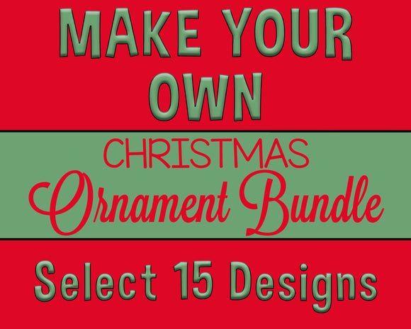 MAKE YOUR OWN Ornament Bundle - 15 Templates