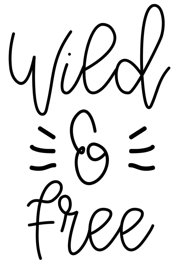 Wild & Free - SVG, PNG, DXF