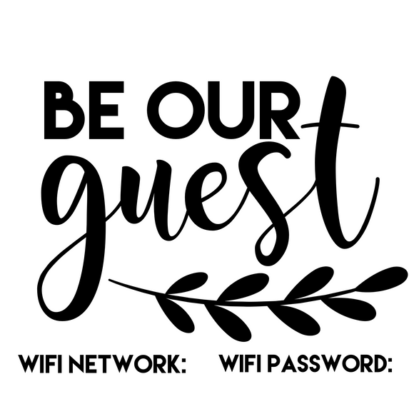 Be Our Guest WiFi Sign - SVG, PNG, DXF