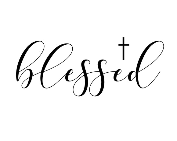 Blessed - SVG, PNG, DXF