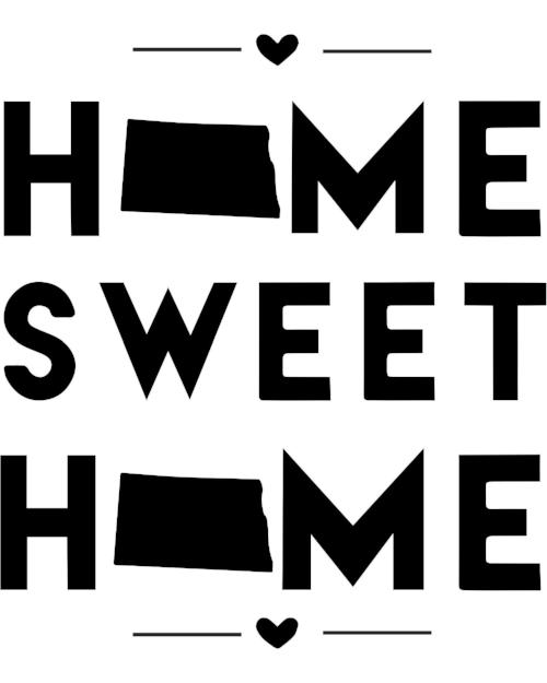North Dakota - Home Sweet Home - SVG, PNG, JPG