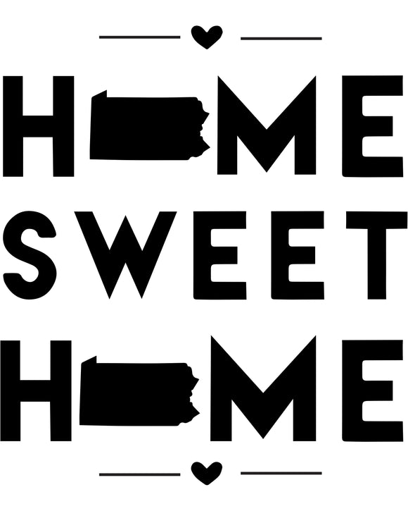 Pennsylvania - Home Sweet Home - SVG, PNG, JPG