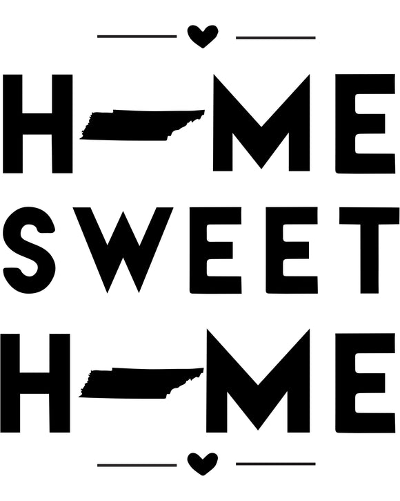 Tennessee - Home Sweet Home - SVG, PNG, JPG