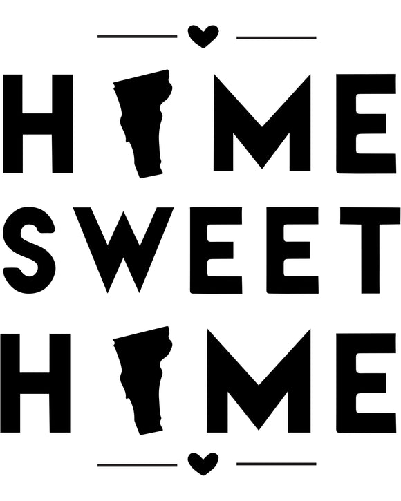 Vermont - Home Sweet Home - SVG, PNG, JPG