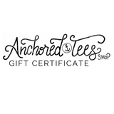 Anchored Tees Shop Gift Certificate