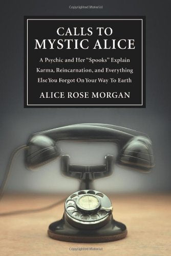 Calls Mystic Alice Reincarnation Everything