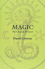 Load image into Gallery viewer, Magic Occult Primer David Conway