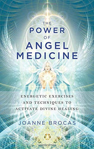 Power Angel Medicine Energetic Techniques