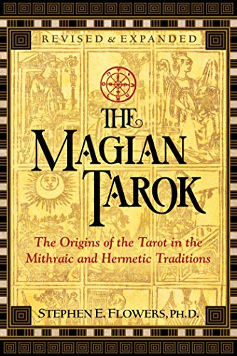 The Magian Tarok The Origins of the Tarot in the Mighrai and Hermetic Traditions