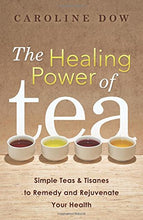 Load image into Gallery viewer, Healing Power Tea Tisanes Rejuvenate