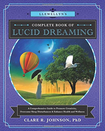 Llewellyns Complete Book Lucid Dreaming