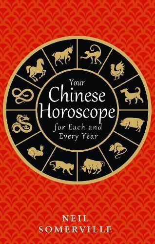 Your Chinese Horoscope Each Every