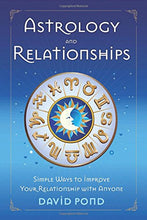 Load image into Gallery viewer, Astrology Relationships Simple Improve Relationship