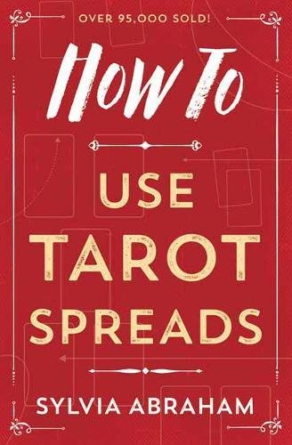 How Use Tarot Spreads