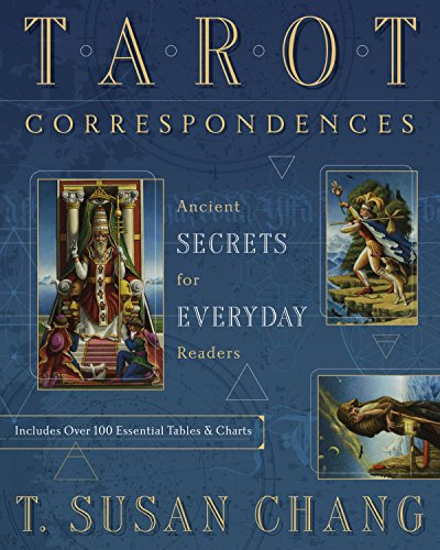 Tarot Correspondences - Ancient Secrets for Everyday Readers