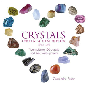 Crystals Love Relationships Mystic Powers