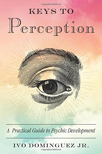 Keys Perception Practical Psychic Development