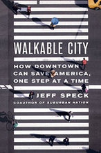 Load image into Gallery viewer, Walkable City Downtown Save America