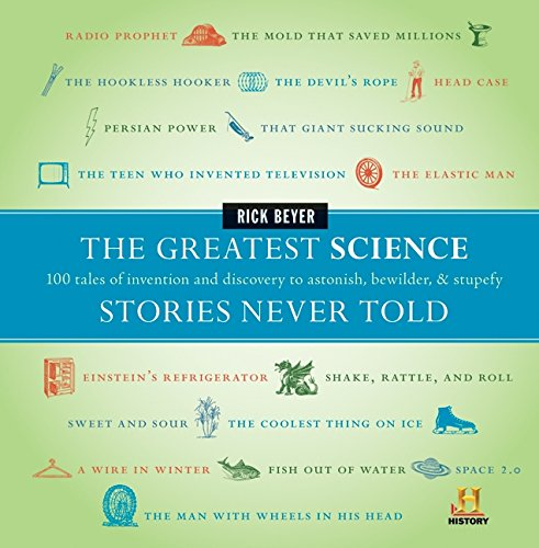 Greatest Science Stories Never Told